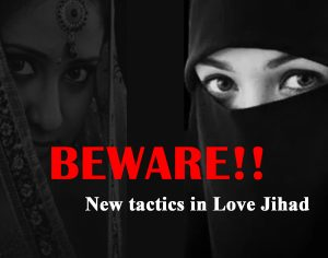 Beware about the New tactics in Love Jihad